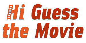 Hi Guess The Movie Answers | Hi Guess The Movies Cheats